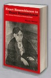 Exact Resemblance to Exact Resemblance: The Literary Portraiture of Gertrude Stein  by  Wendy Steiner