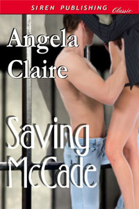 Saving McCade  by  Angela Claire