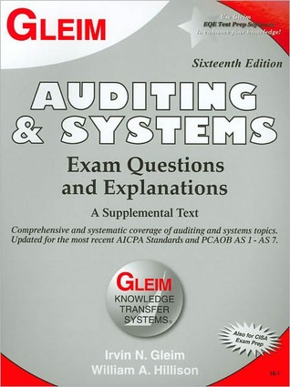 Auditing and Systems: Examination Questions and Explanation  by  Irvin N. Gleim
