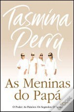 As Meninas do Papá  by  Tasmina Perry