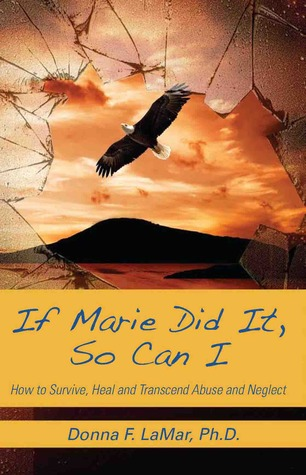 If Marie Did it, So Can I Donna F. Lamar