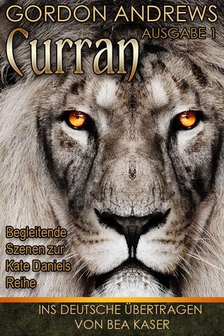 Curran, Vol. I (Curran POV, #1) Gordon  Andrews