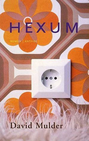 Hexum  by  David Mulder