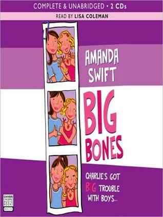 Big Bones  by  Amanda Swift