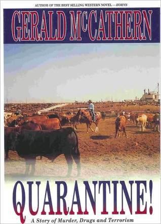QUARANTINE  by  Gerald McCathern