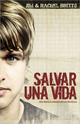 Salvar una Vida  by  Jim Britts