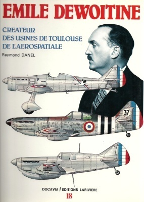 Emile Dewoitine (Docavia, #18) Raymond Danel