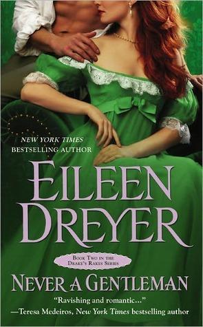 Never a Gentleman Eileen Dreyer