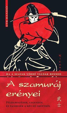 A szamuráj erényei  by  Kicune