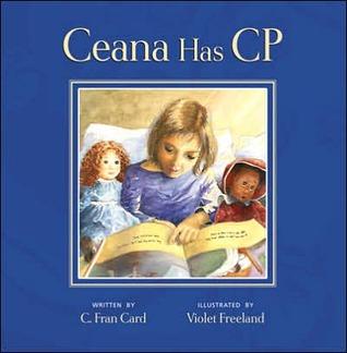 Ceana has CP  by  C. Fran Card