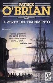 Il porto del tradimento  by  Patrick OBrian