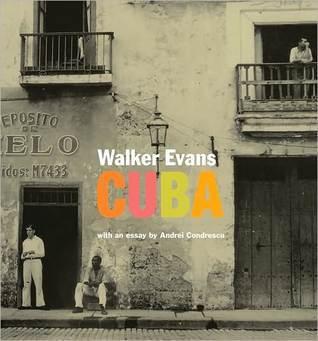 Walker Evans: Cuba Walker Evans