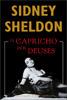 O Capricho dos Deuses  by  Sidney Sheldon