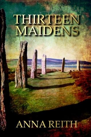 Thirteen Maidens  by  Anna Reith