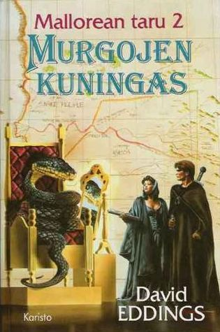 Murgojen kuningas (Mallorean taru, #2) David Eddings