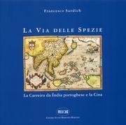 La via delle spezie. La carreira da India portoghese e la Cina  by  Francesco Surdich