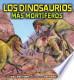 Los Dinosaurios Más Mortíferos  by  John Bindon