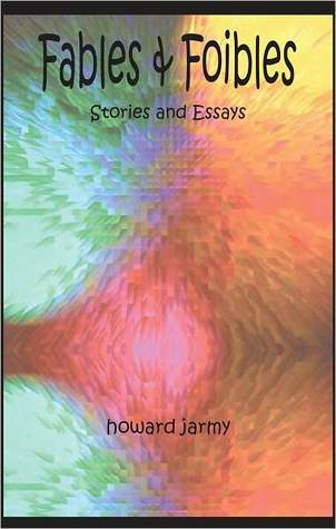 Fables and Foibles  by  HOWARD JARMY