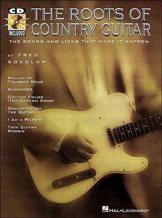 The Roots of Country Guitar  by  Sokolow Fred