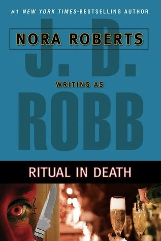 Ritual in Death (In Death, #27.5)  by  J.D. Robb