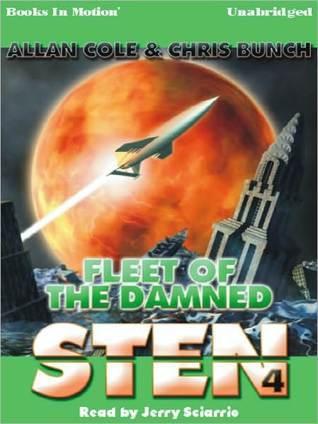Fleet of the Damned: Sten Series, Book 4 Allan Cole