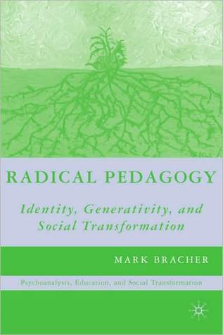 Radical Pedagogy Mark Bracher