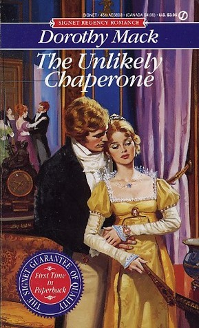 The Unlikely Chaperone Dorothy Mack