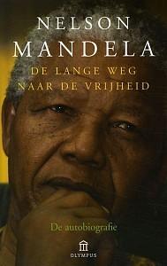 De lange weg naar de vrijheid  by  Nelson Mandela