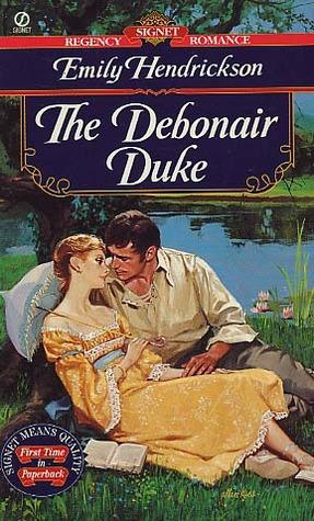 The Debonair Duke Emily Hendrickson