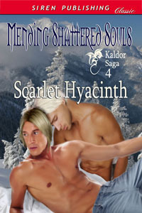 Mending Shattered Souls (Kaldor Saga, #4)  by  Scarlet Hyacinth