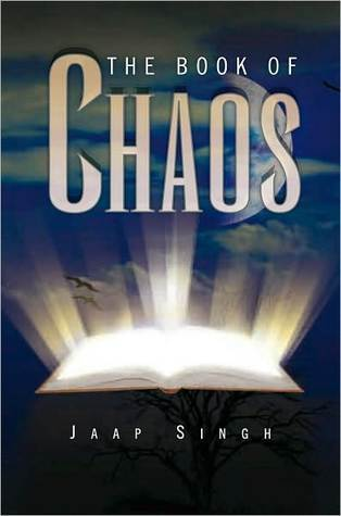 The Book of Chaos  by  Jaap Singh