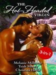 The Hot-Headed Virgin  by  Melanie Milburne