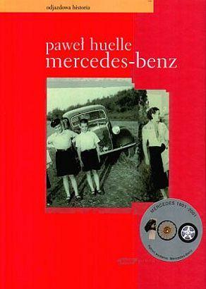 Mercedes-Benz. Z listów do Hrabala Paweł Huelle