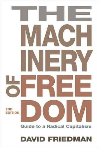 Hidden Order: The Economics of Everyday Life  by  David D. Friedman