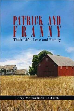 Patrick and Franny Larry McCormick Reifurth