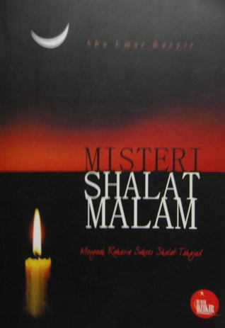 Misteri Shalat Malam  by  Abu Umar Basyier