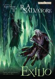 Exílio (A Trilogia do Elfo Negro #2) R.A. Salvatore