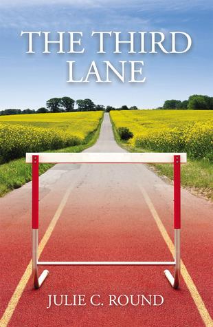 The Third Lane Julie C. Round
