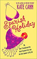 Spanish Holiday  by  Kate Cann