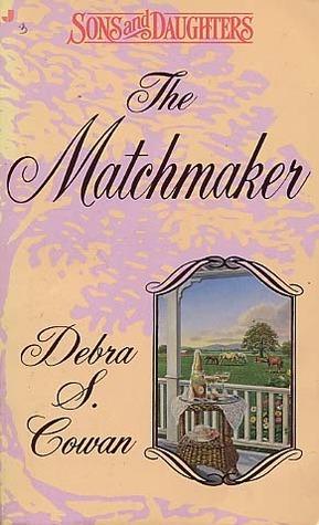 The Matchmaker  by  Debra S. Cowan