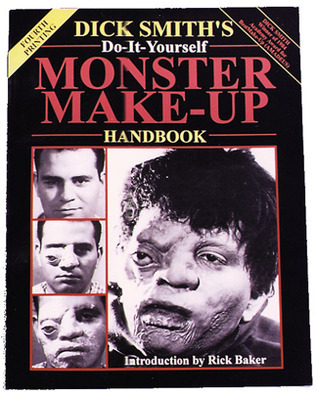 Dick Smiths Do-It-Yourself Monster Make-Up Handbook  by  Dick   Smith