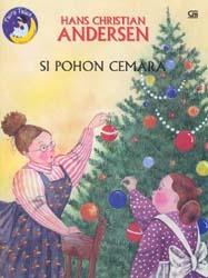 Si Pohon Cemara = The Fir Tree Hans Christian Andersen