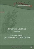 I presocratici e la nascita della filosofia  by  Emanuele Severino