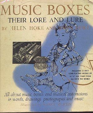 Music Boxes - Their Lore and Lure Helen and John Hoke