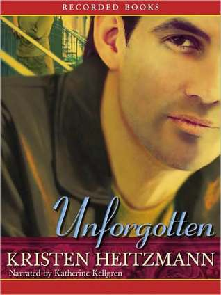 Unforgotten (The Michelli Family Series #2) Kristen Heitzmann