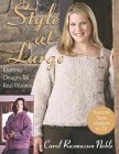 Style at Large: Knitting Designs for Real Women Carol R. Noble