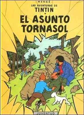 Asunto Tornasol Tintin Hergé