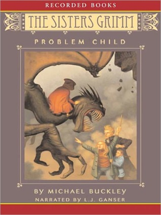 The Problem Child (Sisters Grimm Series #3)  by  Michael Buckley