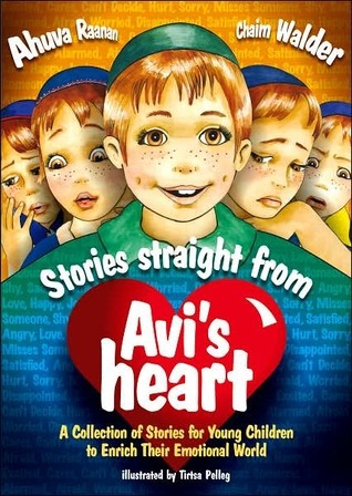 Stories Straight From Avis Heart  by  Ahuva Raanan