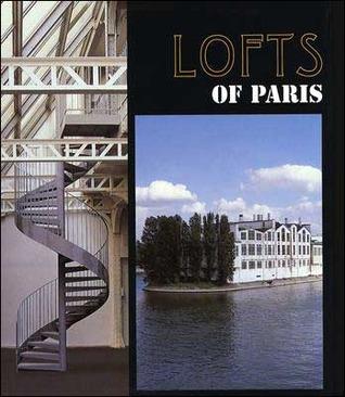 Lofts of Paris Francoise Segall